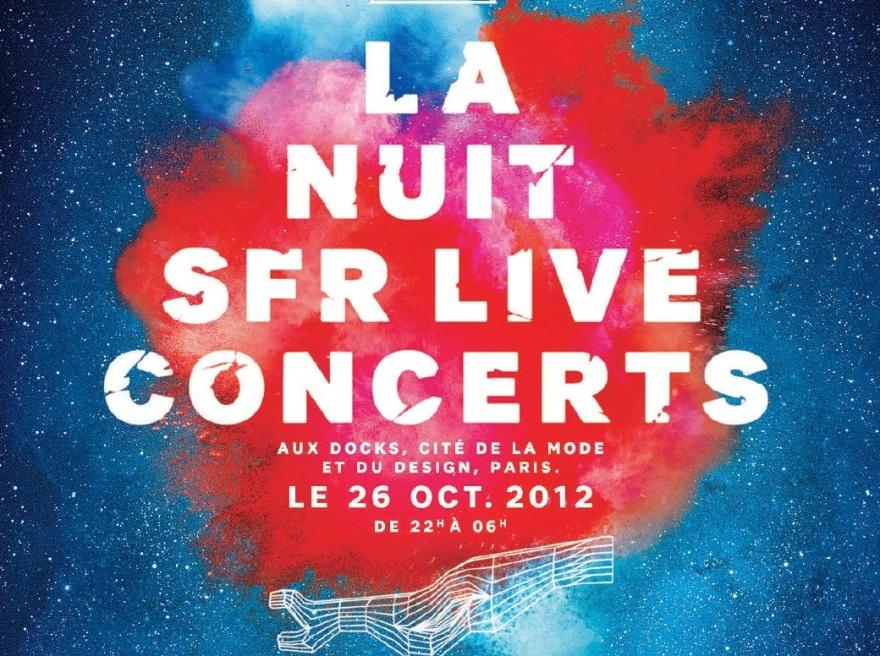 Nuit SFR Live Concerts - Affiche